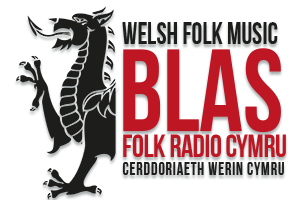 blasi folk radio welsh folk music