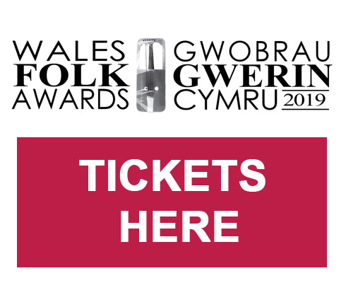 Limited tickets available for the Wales Folk Awards- Don't Miss Out!