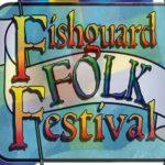 Gŵyl Werin Abergwaun- Fishguard Folk Festival